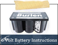 6 Volt Battery Instructions